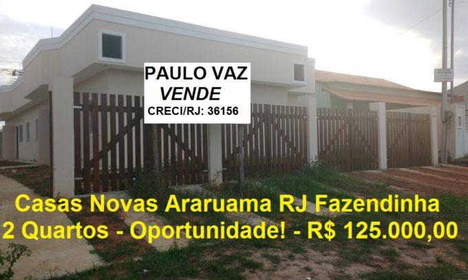 Vendo Casas Novas Araruama RJ Fazendinha 2 Quartos Oportunidade R$ 125.000,00 VDCS346